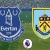 Soi kèo Everton vs Burnley, 2h00 ngày 4/05